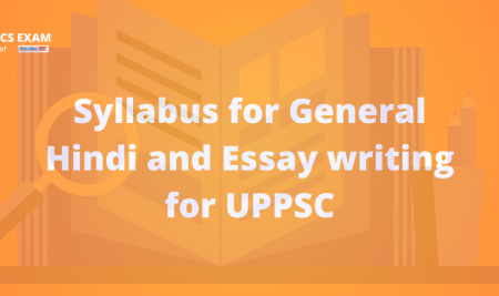 Syllabus for General Hindi and Essay writing for UPPSC